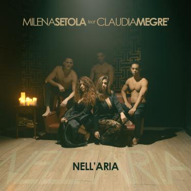 MILENA SETOLA E CLAUDIA MEDGRè NELL'ARIA